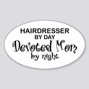 Hairdresser Devoted Mom Oval Sticker