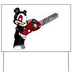 Teddy Bear with chainsaw Yard Sign