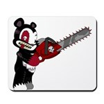 Teddy Bear with chainsaw Mousepad