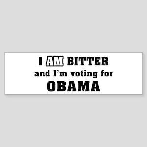 I AM BITTER Bumper Sticker