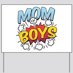 Mom of Boys Yard Sign