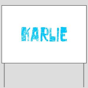 Karlie Faded (Blue) Yard Sign