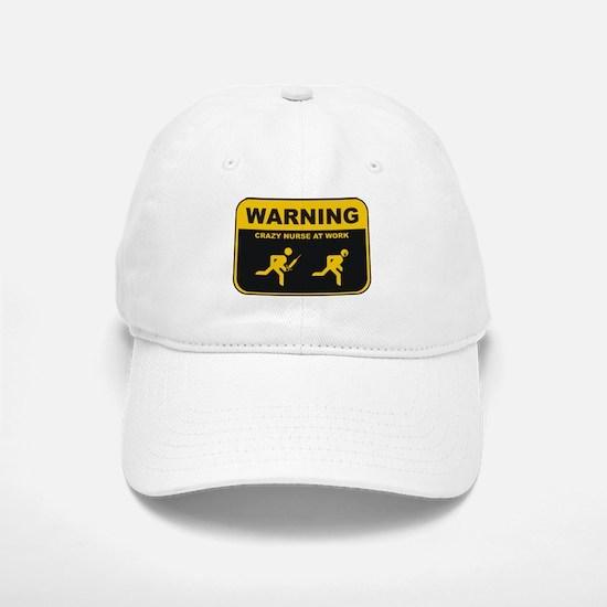 WARNING CRAZY NURSE AT WORK Baseball Baseball Cap