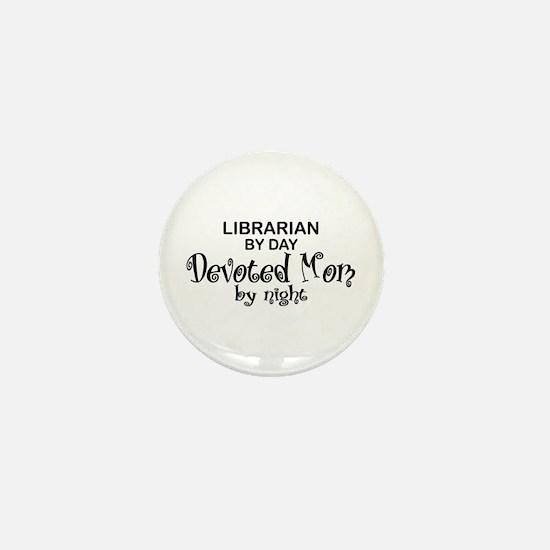 Librarian Devoted Mom Mini Button