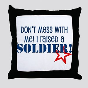 Raised a Soldier Throw Pillow