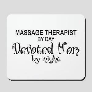 Massage Therapist Devoted Mom Mousepad