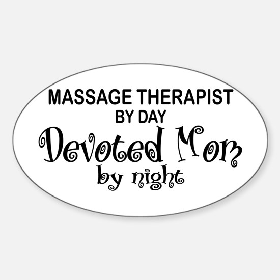 Massage Therapist Devoted Mom Oval Decal