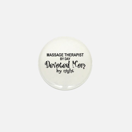 Massage Therapist Devoted Mom Mini Button