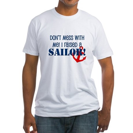 Raised a Sailor Fitted T-Shirt