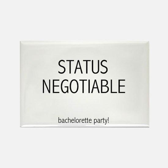 Bachelorette Status Negotiable Rectangle Magnet