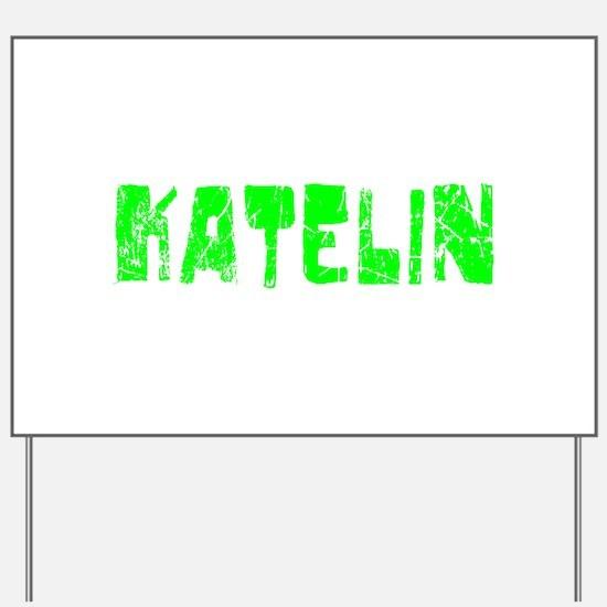 Katelin Faded (Green) Yard Sign