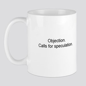 Objection/Speculation Mug
