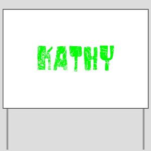 Kathy Faded (Green) Yard Sign