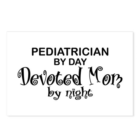 Pediatrician Devoted Mom Postcards (Package of 8)
