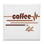 Coffee is Life Tile Coaster