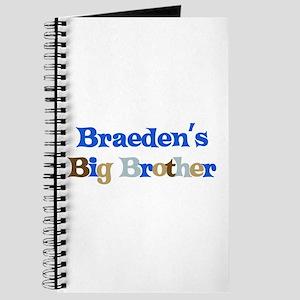Braeden's Big Brother Journal