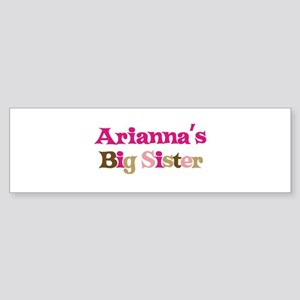 Arianna's Big Sister Bumper Sticker