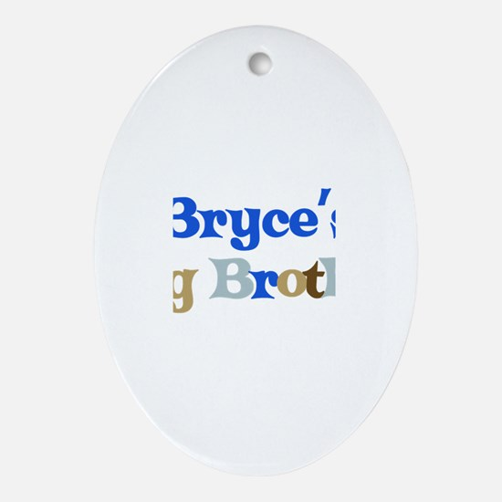 Bryce's Big Brother Oval Ornament