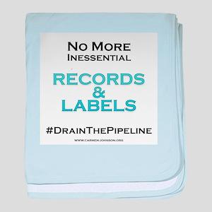 Drain The Pipeline baby blanket