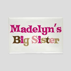 Madelyn's Big Sister Rectangle Magnet