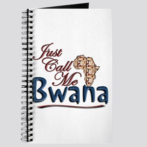 Just Call Me Bwana - Journal
