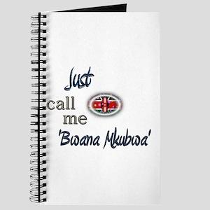 Just Call Me 'Bwana Mkubwa' Journal