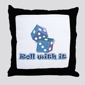 Roll with it Throw Pillow