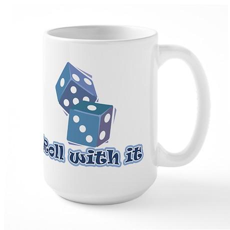 Roll with it Large Mug