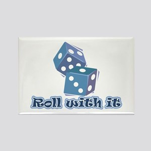 Roll with it Rectangle Magnet