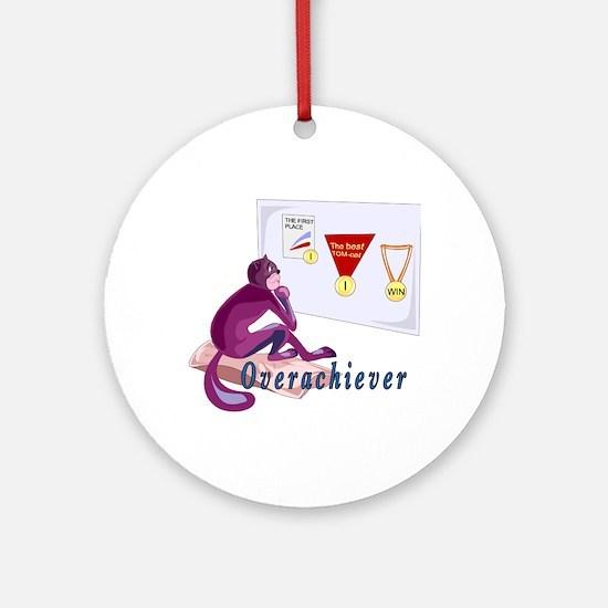 Overachiever Ornament (Round)
