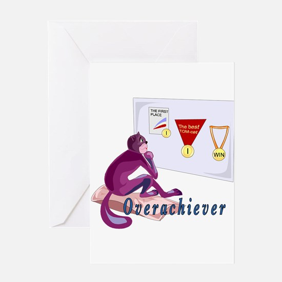 Overachiever Greeting Card