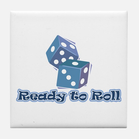 Ready to Roll Tile Coaster