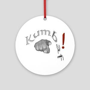 Kumbaf! - Ornament (Round)
