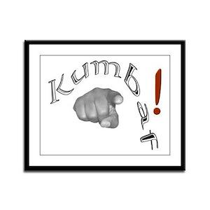 Kumbaf! - Framed Panel Print