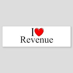 """""""I Love (Heart) Revenue"""" Bumper Sticker"""