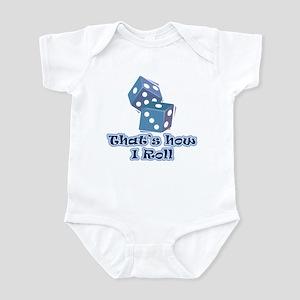 That's how I roll Infant Bodysuit