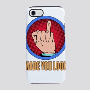 Made You Look! iPhone 8/7 Tough Case