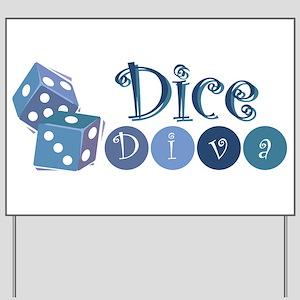 Dice Diva Yard Sign
