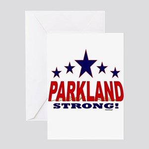 Parkland Strong! Greeting Card
