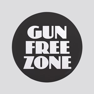 "Gun Free Zone 3.5"" Button"