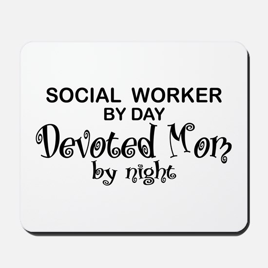Social Worker Devoted Mom Mousepad