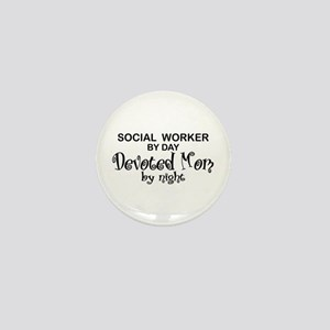 Social Worker Devoted Mom Mini Button