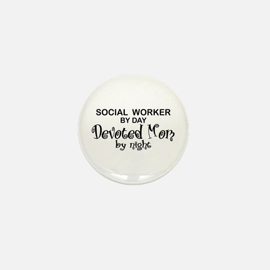 Social Worker Devoted Mom Mini Button