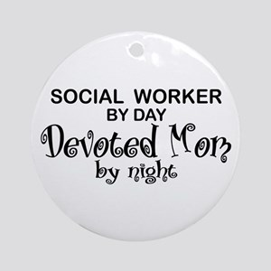 Social Worker Devoted Mom Ornament (Round)