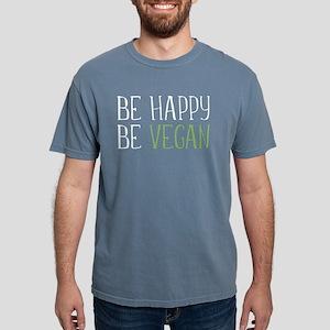 Be Happy Be Vegan Mens Comfort Colors Shirt