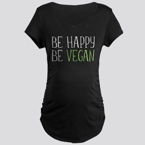 Be Happy Be Vegan Maternity Dark T-Shirt