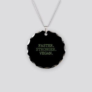 Faster. Stronger. Vegan. Necklace Circle Charm