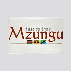 Just Call Me Mzungu - Rectangle Magnet