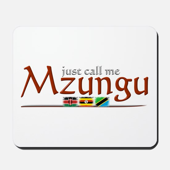Just Call Me Mzungu - Mousepad