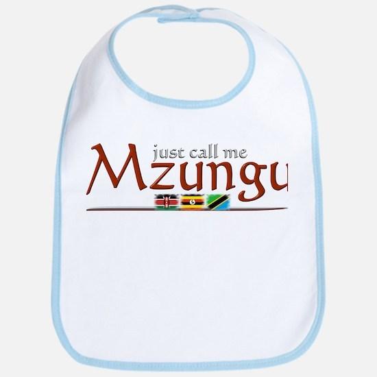 Just Call Me Mzungu - Bib